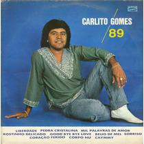 Lp Carlito Gomes - Carlito Gomes 89 - 1989 - Gravasom