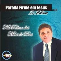 Cd Gospel Parada Firme Em Jesus Na Palma Das Mãos De Deus