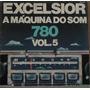 Lp (051) Coletâneas - Excelsior - A Máquina Do Som Vol. 5