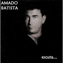 Cd - Amado Batista - Escuta Lacrado!