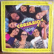 Vinil Lp Trilha Sonora Da Novela Vamp - Rádio Corsário