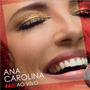 Cd Duplo Ana Carolina # Ac Ao Vivo (2015) * Lacrado Original