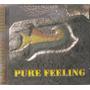 Cd Pure Feeeling - Sobre Pedras