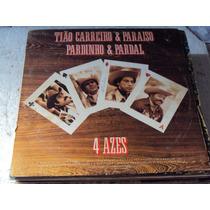 Lp Tião Carreiro, Paraiso, Pardinho, Pardal 4 Azes, 1987