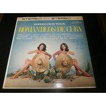 Lp Orquestra Românticos De Cuba, Anema E Cuore, Disco Vinil