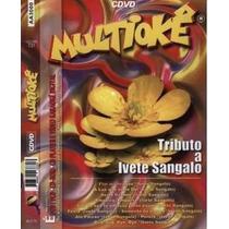 Dvd - Multiokê - Tributo A Ivete Sangalo