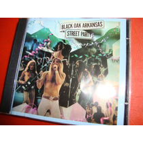 Black Oak Arkansas - Street Party