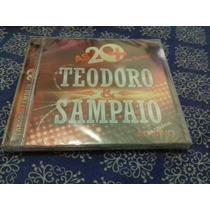 Cd Teodoro E Sampaio 20+ Lacrado Frete Gratis