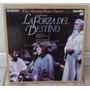 La Forza Del Destino-the Metropolitan Opera-laser Disc-duplo
