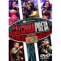 Dvd Calcinha Preta Ao Vivo No Forró Caju 2013-promo