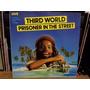 Lp - Third World - Prisoner Of The Street - Importado