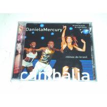 Daniela Mercury - Canibália - Ritmos Do Brasil (ao Vivo) -