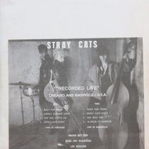Lp Stray Cats Recoded Live Chicago And Nashville Vinil Raro