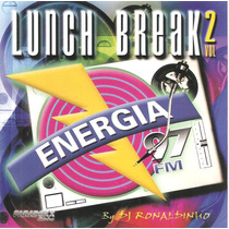 Cd - Lunch Break - Vol. 2 - Energia 97 Fm - Lacrado