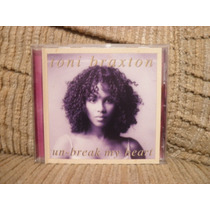 Cd Toni Braxton Un-break My Heart Single Importado 4 Faixas