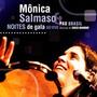 Cd Mônica Salmaso - Noites De Gala Ao Vivo ( C/ Pau Brasil )