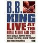 Dvd Bb King Live At The Royal Albert Hall 2011 - Slash, Ronn