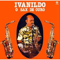 Vinil Lp Ivanildo Do Sax De Ouro (1979)