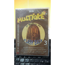 Dvd Multiokê O Melhor Do Flash Back 3