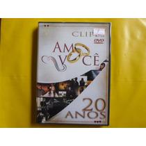Dvd Amo Você 20 Anos / Clipes / Frete Grátis / Novo