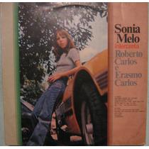Sonia Melo - Interpreta Roberto C/erasmo Carlos - 1976