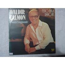 Disco Vinil Lp Waldir Calmon E Seu Conjunto Feito Para Dança