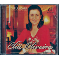 Cd Eliã Oliveira - Dupla Honra * Bônus Playback