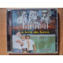 Forrozão Chacal- Cd Ao Vivo Em Recife- 2006- Lacrado!