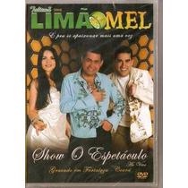 Dvd Limão Com Mel Show O Espetaculo Original + Frete Grátis