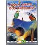 Dvd Viola Canto Dos Pássaros - Pantanal / Brasil - Novo***