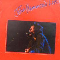 Lp John Hammond Live Texas Tornado Vinil Raro