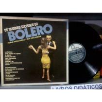 Lp - Os Maiores Sucessos Do Bolero - Pablo Hernandez - 1984