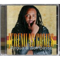 Cd Jeremias Gomes Régua & Compasso (inéditas De Edson Gomes)