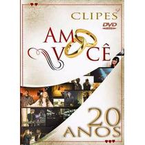 Amo Voce 20 Anos Dvd Especial C/ Bruna Karla, F. Brun Novo