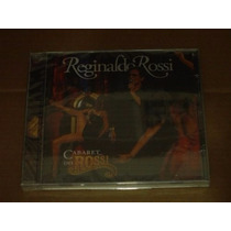Cd Reginaldo Rossi Cabaret Do Rossi Cd Novo