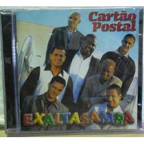 Cd- Exalta Samba -cartão Postal - Original - Frete Gratis