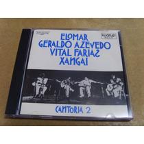 Cd - Elomar/geraldo Azevedo/vital Farias/xangai - Cantoria 2