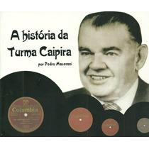 Cornélio Pires; Box Com 4 Cds Coleção Turma Caipira 1929