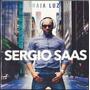 Cd Sergio Saas - Haja Luz [bônus Playback]