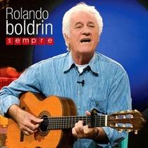 Rolando Boldrin - Sempre (cd Original E Lacrado)