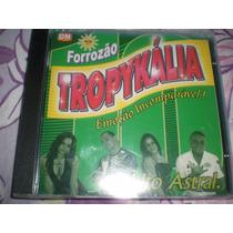 Cd Forrozão Tropikália-alto Astral(novo/lacrado) Frete R$5,0