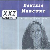 Cd Lacrado Duplo Daniela Mercury Xxi Vinteum Grandes Sucesso