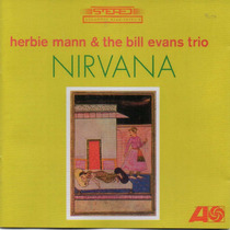 Cd - Herbie Mann & Bill Evans Trio - Nirvana - Frete 1 Real