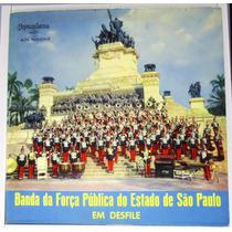 Lp Banda Da Força Publica Do Estado De São Paulo Em Desfile