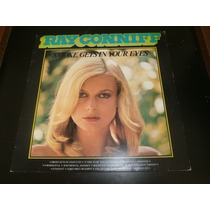 Lp Ray Conniff - Smoke Gets In Your Eyes, Disco Vinil, 1977