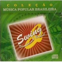 Cd Coleção Música Popular Brasileira Swing Sambarock Brasil