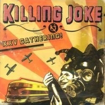 Killing Joke - Xxv Gathering - Cd Novo Lacrado Nacional
