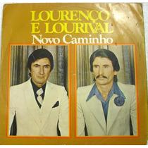 Vinil/lp - Loureço E Lourival - Novo Caminho - 1978
