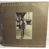 Lp Mpb: Gonzaguinha Da Vida - 1978 - Frete Grátis