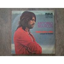 Compacto Vinil Antonio Marcos - Porque Chora A Tarde
